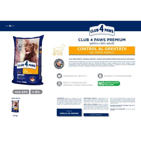 CLUB 4 PAWS Premium Control Greutatii pentru caini 14kg